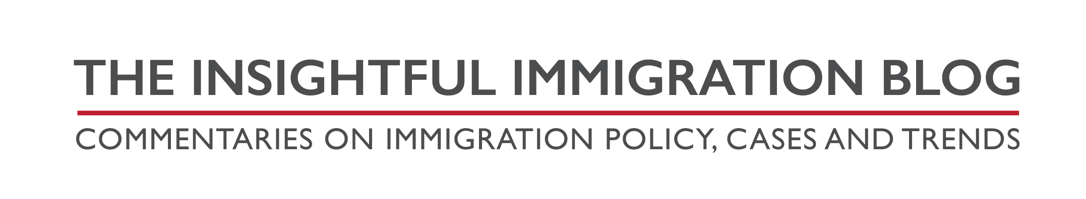 The Insightful Immigration Blog